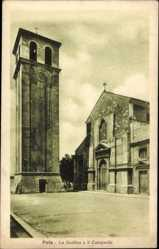Postcard Pola Pula Kroatien, La Basilica e il Campanile