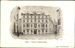 Postcard Liège Lüttich Wallonien, L'Hotel d'Angleterre, Straßenpartie