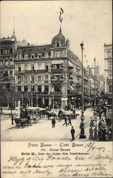 Ansichtskarte Postkarte Berlin Hotel Bauer Cafe Bauer Akpool De
