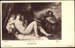 Künstler Ak Titien, Danae, Akt, Unbedeckter Frauenkörper