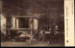 Künstler Ak van Ostade, A., Le repos du tisserand, The weaver's rest, Weber
