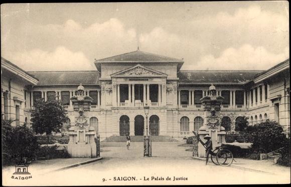 Saigon Cochinchine Vietnam, Le Palais de Justice, Justizpalast